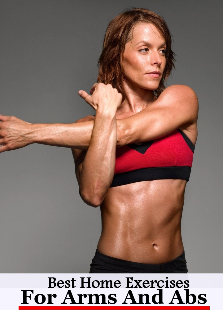 8 Best Home Exercises For Arms And Abs