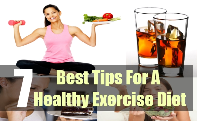 7 Best Tips For A Healthy Exercise Diet