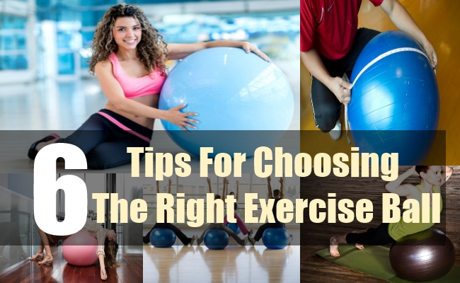 6 Tips For Choosing The Right Exercise Ball