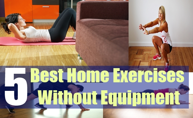 5 Best Home Exercises Without Equipment