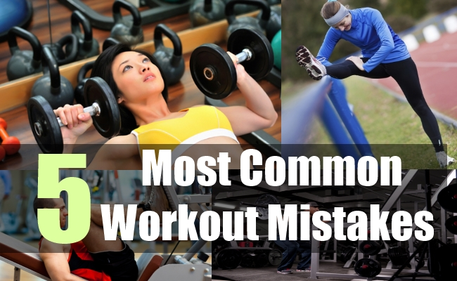 5 Most Common Workout Mistakes