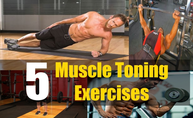 5 Muscle Toning Exercises