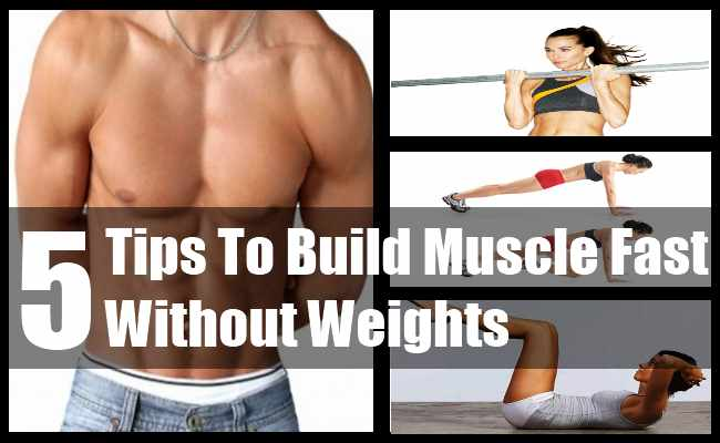 Build Muscle Fast Without Weights