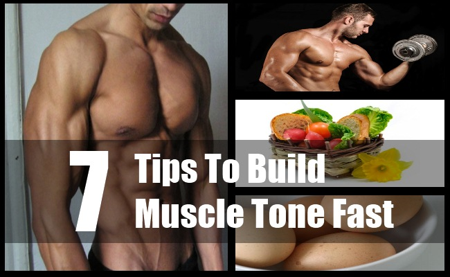 Build Muscle Tone Fast