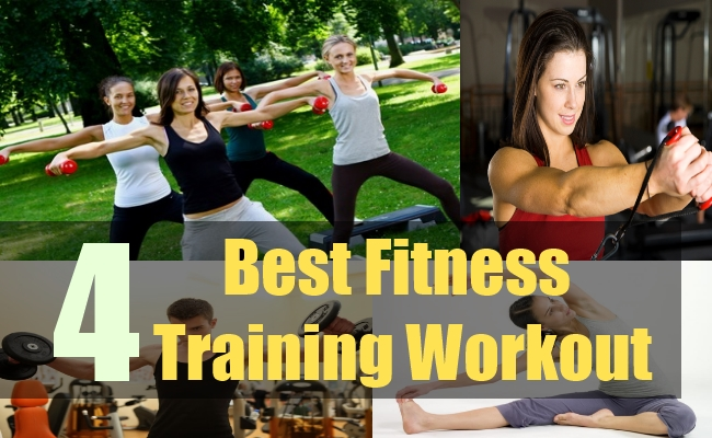 4 Best Fitness Training Workout