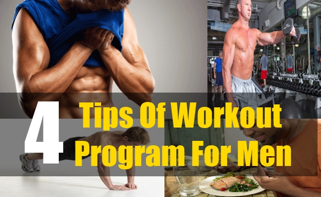 4 Tips Of Workout Program For Men