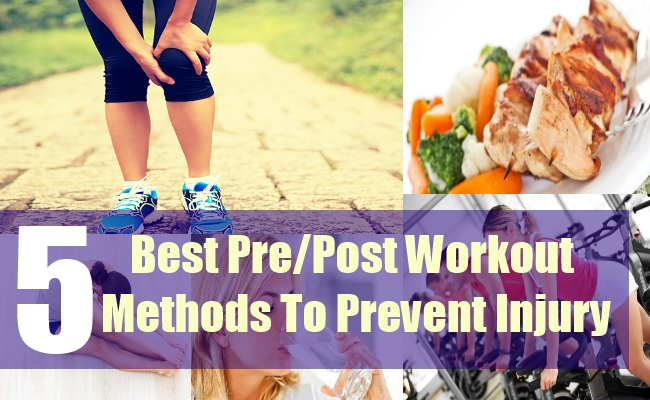 5 Best Pre Post Workout Methods To Prevent Injury