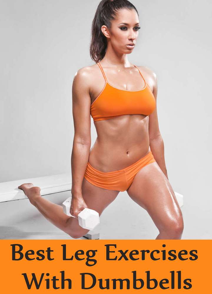 Best Leg Exercises With Dumbbells
