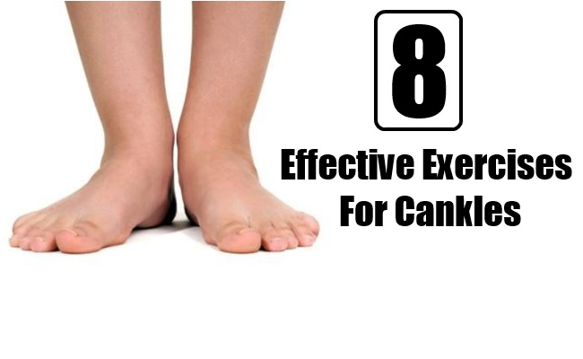 8 Effective Exercises for Cankles
