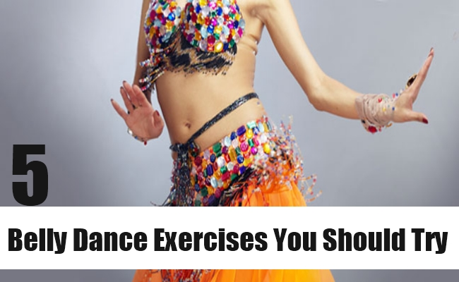 Belly Dance Exercises You Should Try