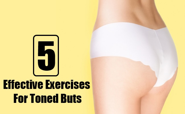 Effective Exercises For Toned Buts
