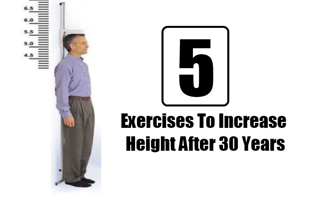 Exercises To Increase Height After 30 Years