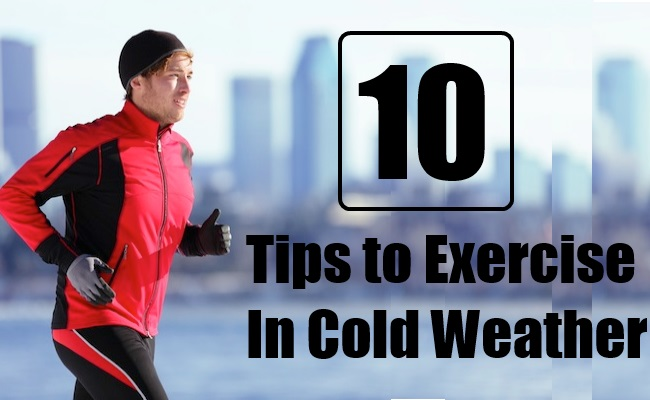 Tips to Exercise In Cold Weather