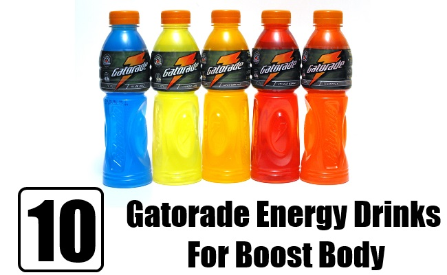 Top 10 Best Gatorade Energy Drinks For Boost Body