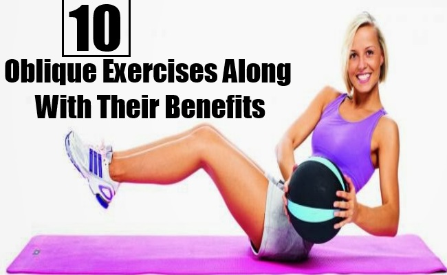 Oblique Exercises Along With Their Benefits