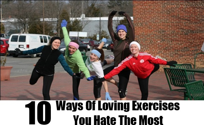 Ways Of Loving Exercises You Hate The Most