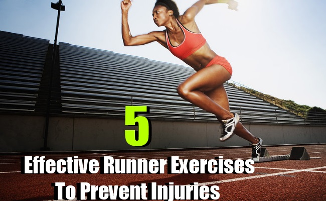 Effective Runner Exercises To Prevent Injuries