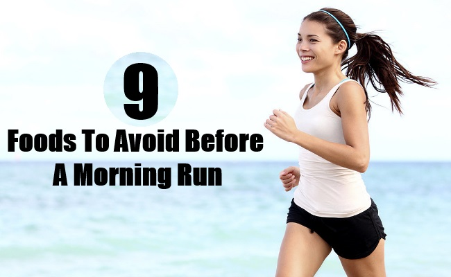 Foods To Avoid Before A Morning Run