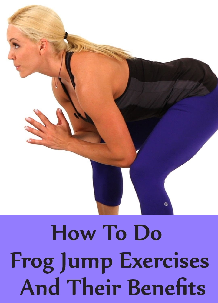How To Do Frog Jump Exercises And Their Benefits