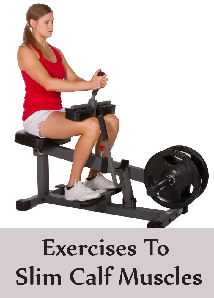 Exercises To Slim Calf Muscles