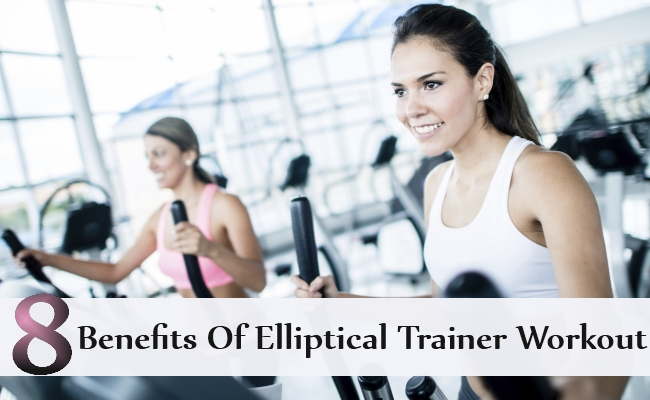 Benefits Of Elliptical Trainer Workout