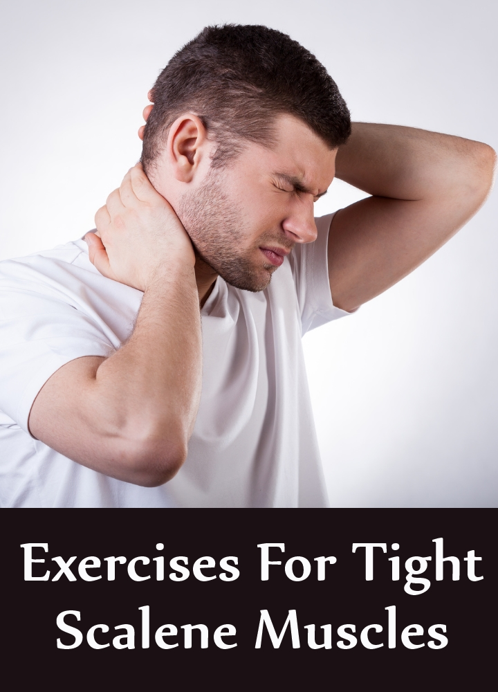 Exercises For Tight Scalene Muscles Strengthening And Flexibility