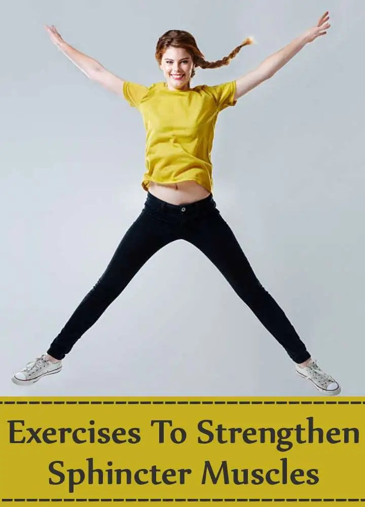 Exercises To Strengthen Sphincter Muscles