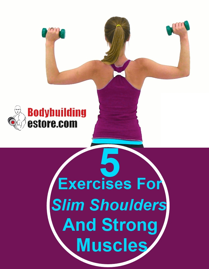 5 Exercises For Slim Shoulders And Strong Back Muscles For Women