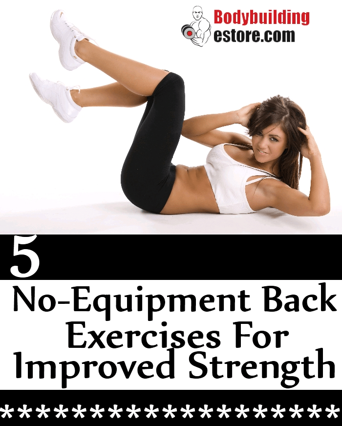 5 No-Equipment Back Exercises For Improved Strength and Power