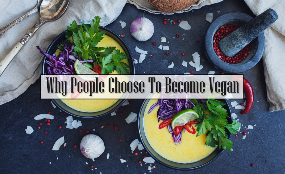 Why People Choose To Become Vegan