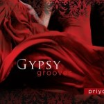 Privo's Gypsy Grooves Moves You in All the Right Places