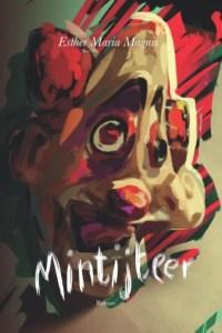 Esther Maria Magnis - Mintijteer