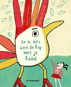 dichtbundel er is iets aan de kip met je hand de kockere verhoeff