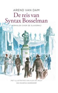 boek de reis van syntax bosselman van dam