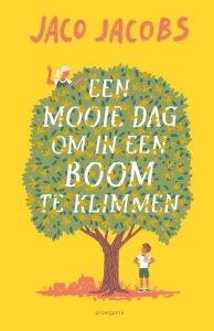 kinderboek Een mooie dag om in een boom te klimmen - Jaco Jacobs