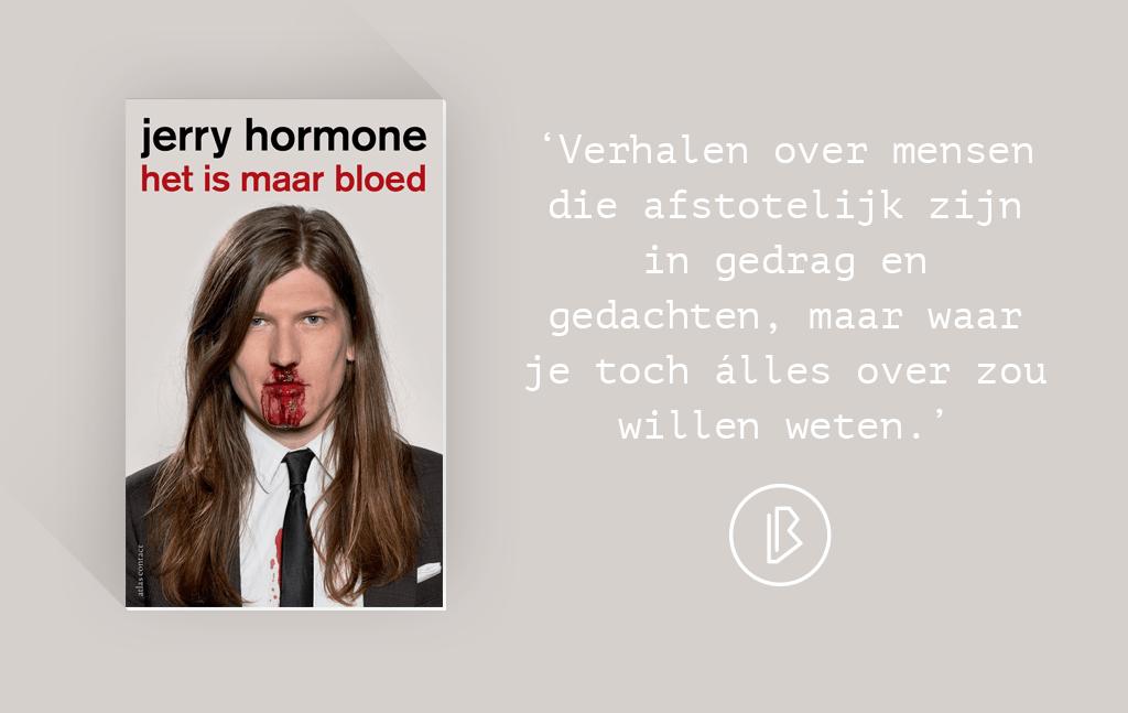 Recensie: Jerry Hormone – Het is maar bloed