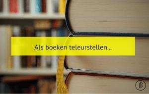 Als boeken teleurstellen...