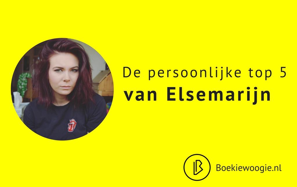 De persoonlijke Top 5 van Elsemarijn