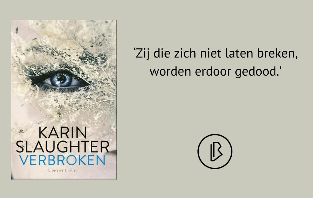 Recensie: Karin Slaughter – Verbroken