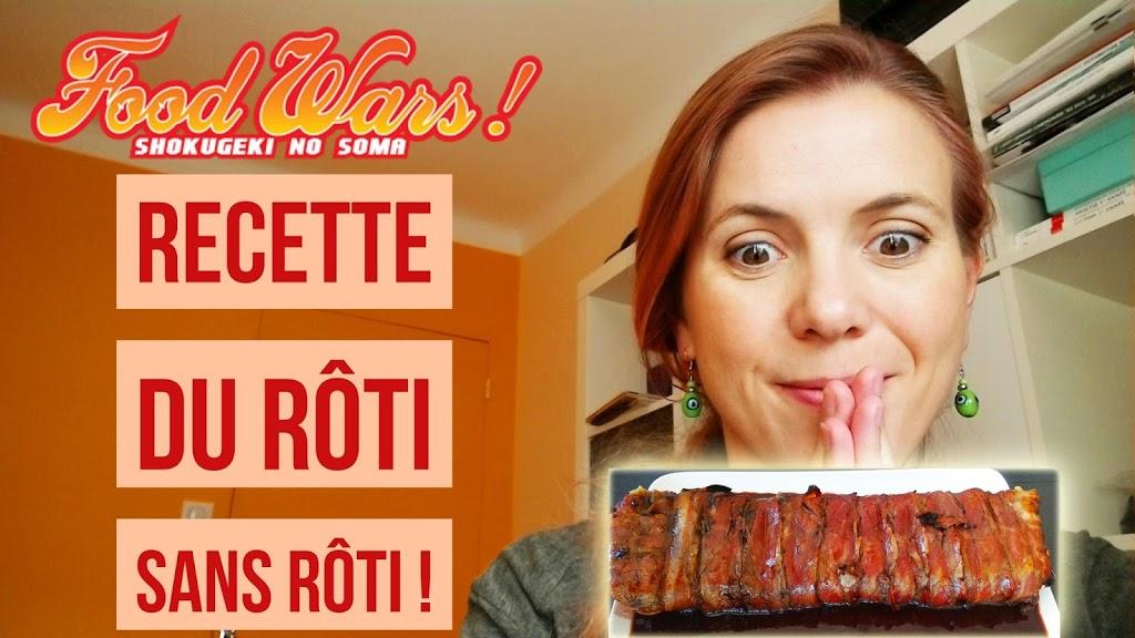 [Vidéo + recette] Le rôti sans rôti de Food Wars