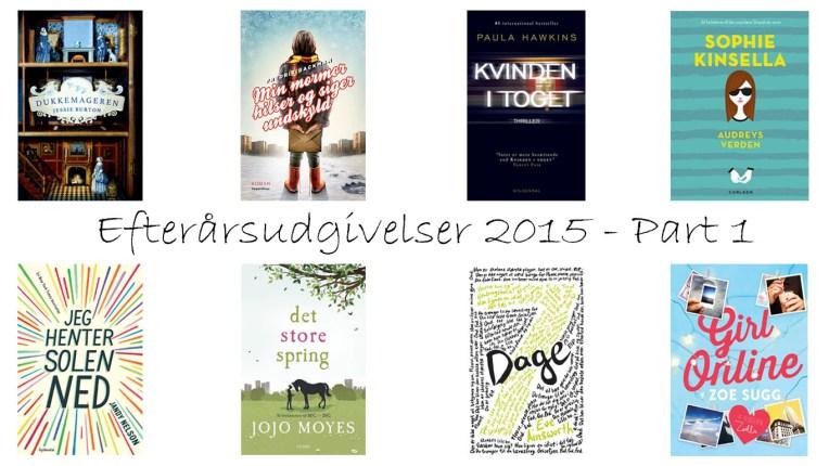 Efterårsudgivelser 2015 - Part 1
