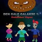 Den gale galakse 1:  Ondskaben vågner