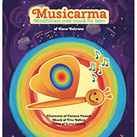 Musicarma – Mindfulness med musik for børn
