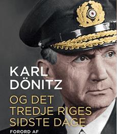Karl Dönitz  og det tredje riges sidste dage