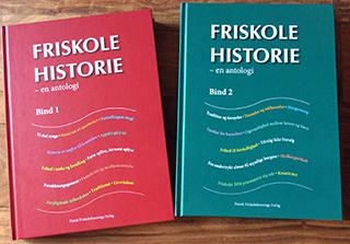 Friskolehistorie – en antologi, bind 1 og 2