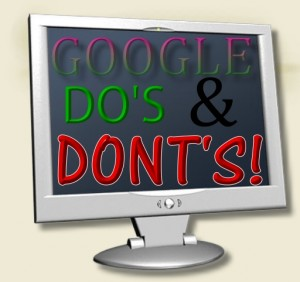 google dos and donts