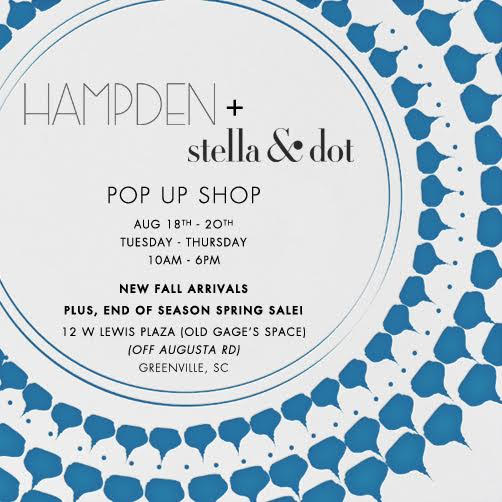 HAMPDEN + stella & dot POP UP SHOP!!!