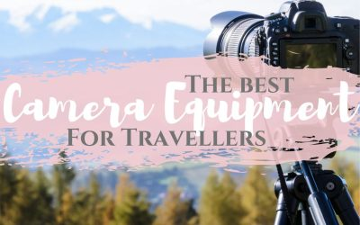 Camera Equipment for Travelers – ULTIMATE List