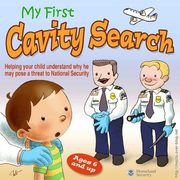 tsa s new book for kids my first cavity search boing boing