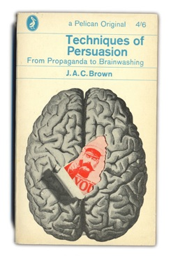 Projects 1960S 1963-Techniques-Of-Persuasion---J.A.C.Brown